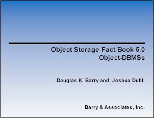 Object-Storage Fact Book: Object DBMSs